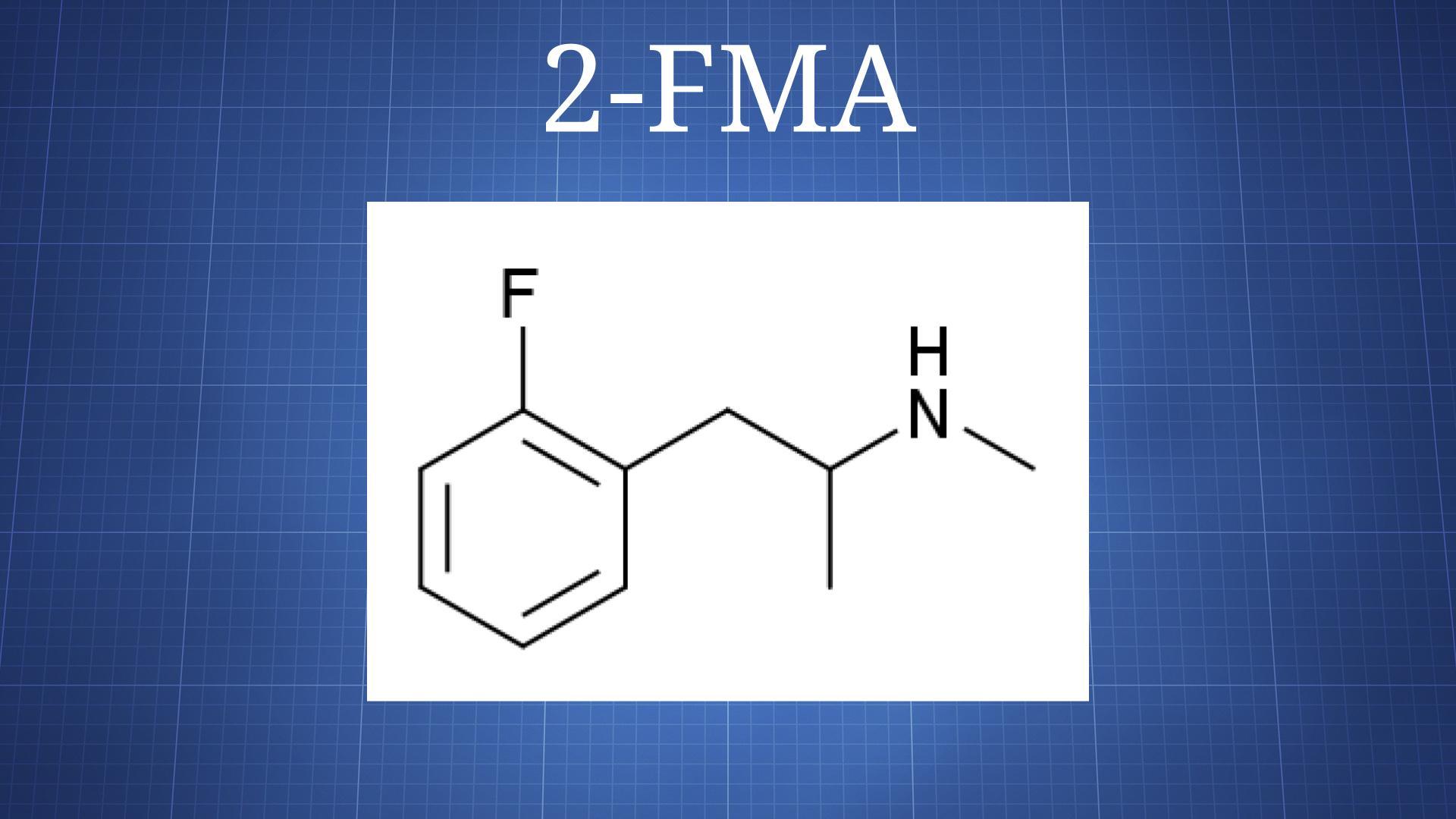 2-Fluoromethamphetamine (2-FMA) - The Drug Classroom